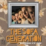 The Sofa Generation - Bring It On
