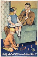 Daddy, what did you do in the great war